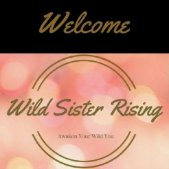Welcome Wild Sister Rising