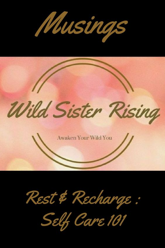 wildsisterrising rest & recharge