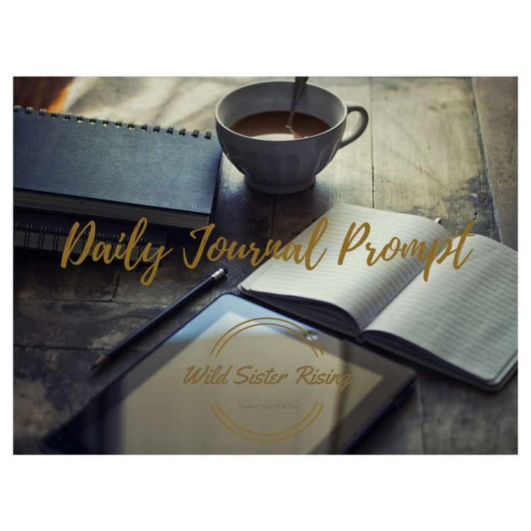 Daily Journal Prompts with Wild Sister Rising