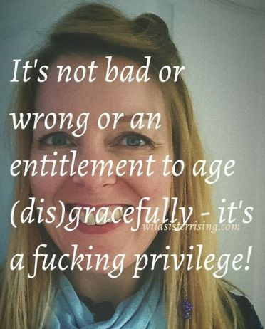 Aging is a privilege